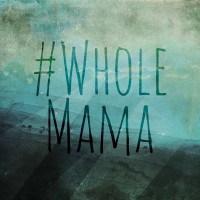 whole-mama